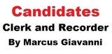Candidates Clerk and Recorder and the Marcus Giavanni Show.